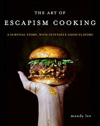 The Art of Escapism Cooking: A Survival Story