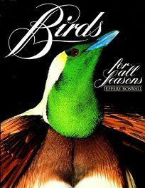 Birds for All Seasons