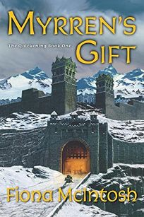 MYRRENS GIFT: The Quickening Book One