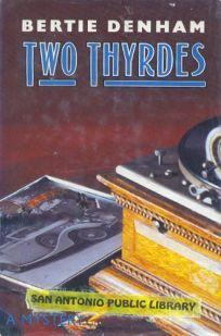 Two Thyrdes
