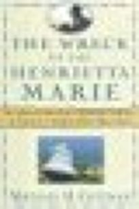 The Wreck of the Henrietta Marie: An African Americans Spiritual Journey to Uncover a Sunken Slave Ships Past