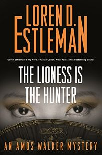 The Lioness Is the Hunter: An Amos Walker Mystery