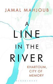 A Line in the River: Khartoum