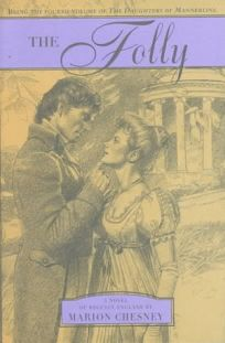 The Folly: Being the Fourth Volume of the Daughters of Mannerling