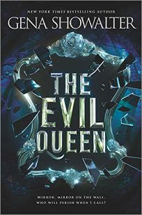 The Evil Queen The Forest of Good and Evil #1