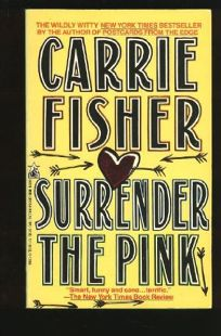 Surrender the Pink: Surrender the Pink