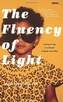 The Fluency of Light: Coming of Age in a Theatre of Black and White