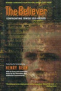 The Believer: Confronting Jewish Self-Hatred