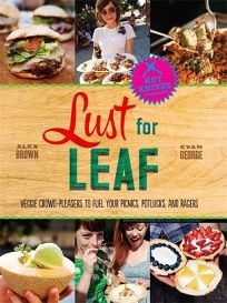 Lust for Leaf: Veggie Crowd-Pleasers to Fuel Your Picnics