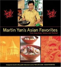 MARTIN YANS ASIAN FAVORITES: From Hong Kong