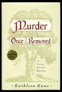 Murder Once Removed: A Terry Girard Mystery