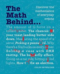 The Math Behind... Discover the Mathematics of Everyday Events