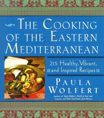 The Cooking of the Eastern Mediterranean: 300 Healthy