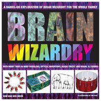 Brain Wizardry: With More Than 50 Mind Bogglers