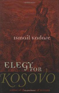 Elegy for Kosovo: Stories