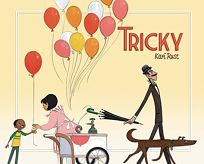 Children's Book Review: Tricky by Kari Rust  Owlkids (PGW