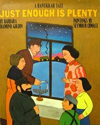 Just Enough Is Plenty: A Hanukkah Tale