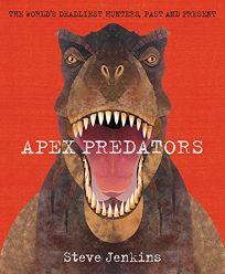 Apex Predators: The World's Deadliest Hunters