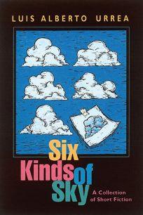 SIX KINDS OF SKY
