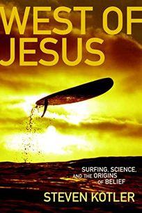 West of Jesus: Surfing
