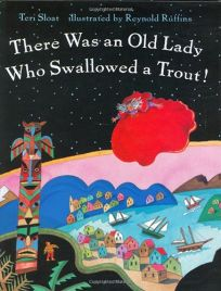 Old Lady Who Swallowed a Trout