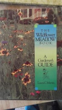 The Wildflower Meadow Book: A Gardeners Guide