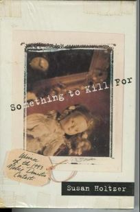 Something to Kill for