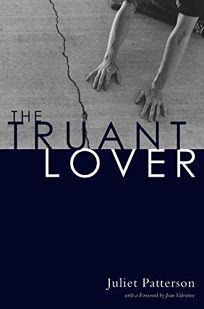 The Truant Lover: Poems