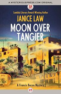 Moon Over Tangier: A Francis Bacon Mystery