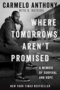 Where Tomorrows Aren't Promised: A Memoir