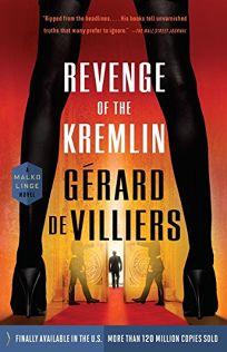 Revenge of the Kremlin: A Malko Linge Novel