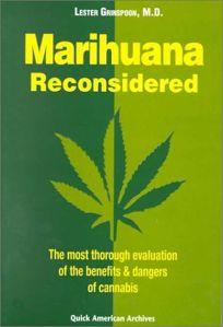 Marijuana Reconsidered