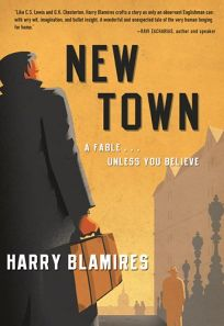 New Town: A Fable... Unless You Believe