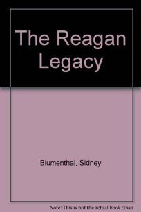 The Reagan Legacy
