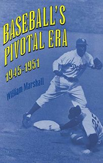 Baseballs Pivotal Era