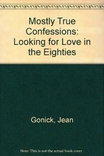 Mostly True Confessns