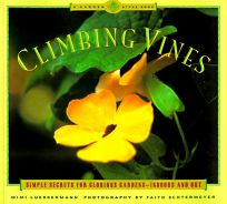 Climbing Vines: Simple Secrets for Glorious Gardens
