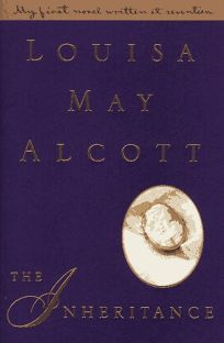 Image result for the inheritance by louisa may alcott