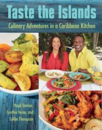 Taste the Islands: Culinary Adventures in the Caribbean Kitchen