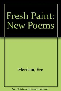 Fresh Paint: New Poems