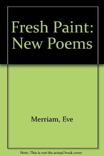 Fresh Paint: New Poems