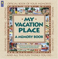 My Vacation Place: A Memory Book
