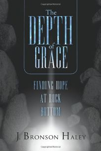 The Depth of Grace: Finding Hope at Rock Bottom