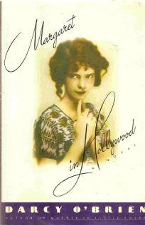 Margaret in Hollywood