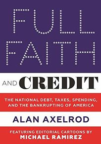 Full Faith and Credit: The National Debt