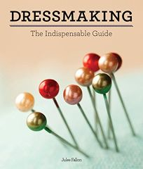 Dressmaking: The Indispensable Guide