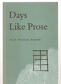 Days Like Prose