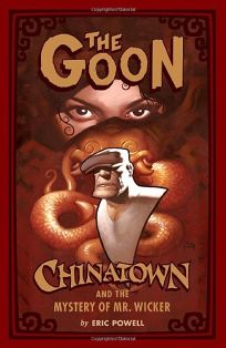 The Goon: Chinatown and the Mystery of Mr. Wicker
