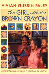 The Girl with the Brown Crayon: