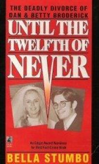 Until the Twelfth of Never: Until the Twelfth of Never